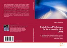 Bookcover of Digital Control Techniques for Sensorless Electrical Drives