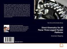 Bookcover of Direct Kinematics for All Planar Three-Legged Parallel Platforms