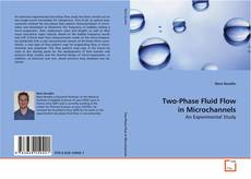 Bookcover of Two-Phase Fluid Flow in Microchannels