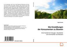 Couverture de Die Einstellungen der Konsumenten zu Biowein