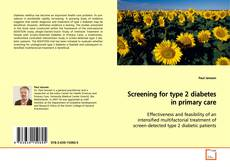 Bookcover of Screening for type 2 diabetes in primary care
