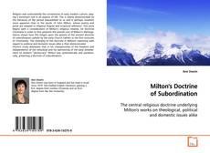 Couverture de Milton's Doctrine of Subordination