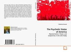 Bookcover of The Psychotic States of America