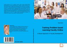 Training Problem-based Learning Faculty Online的封面