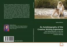 An Autobiography of the Creative Writing Experience kitap kapağı