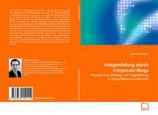 Buchcover von Imagebildung durch Corporate Blogs
