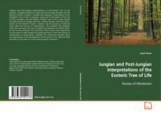Обложка Jungian and Post-Jungian Interpretations of the Esoteric Tree of Life