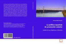 Bookcover of La política española de promoción exterior