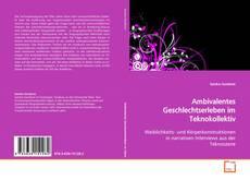Portada del libro de Ambivalentes Geschlechtserleben im Teknokollektiv