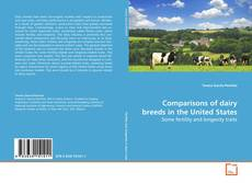 Comparisons of dairy breeds in the United States kitap kapağı