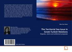 Bookcover of The Territorial Sea Issue in Greek-Turkish Relations
