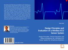 Bookcover of Design Principles and Evaluation of a Wireless ECG Sensor System