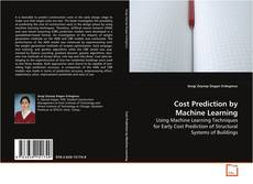 Bookcover of Cost Prediction by Machine Learning