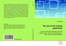 Bookcover of The case of the missing perpetrator