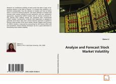 Couverture de Analyze and Forecast Stock Market Volatility