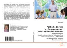 Обложка Politische Bildung im Geographie- und Wirtschaftskundeunterricht
