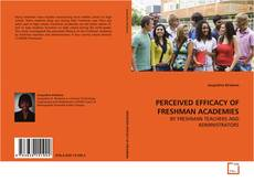 Bookcover of PERCEIVED EFFICACY OF FRESHMAN ACADEMIES