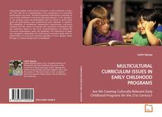 Copertina di MULTICULTURAL CURRICULUM ISSUES IN EARLY CHILDHOOD PROGRAMS