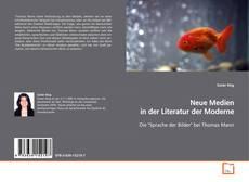 Neue Medien in der Literatur der Moderne kitap kapağı