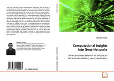 Couverture de Computational Insights into Gene Networks