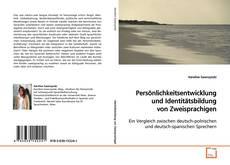 Buchcover von Persönlichkeitsentwicklung und Identitätsbildung von Zweisprachigen