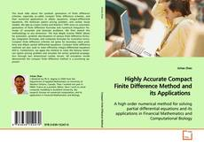 Bookcover of Highly Accurate Compact Finite Difference Method and its Applications
