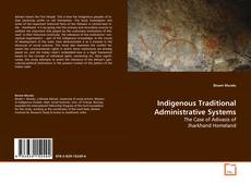 Bookcover of Indigenous Traditional Administrative Systems