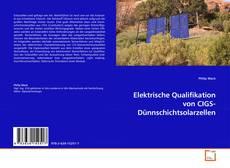 Bookcover of Elektrische Qualifikation von CIGS-Dünnschichtsolarzellen