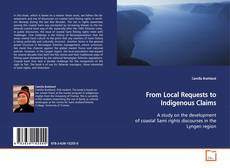 Bookcover of From Local Requests to Indigenous Claims