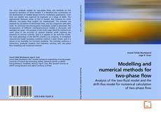 Portada del libro de Modelling and numerical methods for two-phase flow