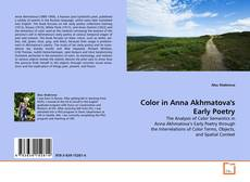Portada del libro de Color in Anna Akhmatova's Early Poetry
