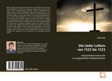 Capa do livro de Die Lieder Luthers von 1522 bis 1523