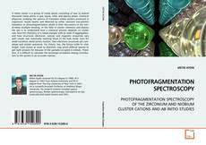 Portada del libro de PHOTOFRAGMENTATION SPECTROSCOPY