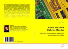 Plasma and Low-κ Dielectric Materials的封面