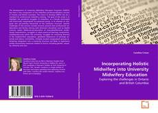Incorporating Holistic Midwifery into University Midwifery Education kitap kapağı