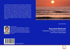 Bookcover of Seaweed Biofuels
