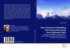 Обложка Macroeconomic Modelling and Forecasting Using Non-Stationary Data