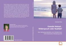 Bookcover of Fremde Heimat - Widerspruch oder Realität?