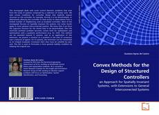 Bookcover of Convex Methods for the Design of Structured Controllers