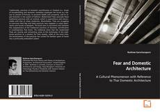 Bookcover of Fear and Domestic Architecture