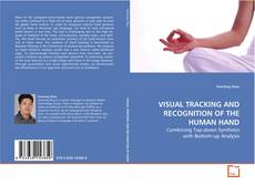 Capa do livro de VISUAL TRACKING AND RECOGNITION OF THE HUMAN HAND
