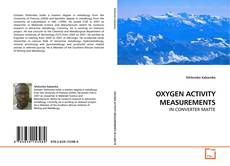 Capa do livro de OXYGEN ACTIVITY MEASUREMENTS