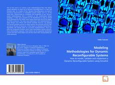 Bookcover of Modeling Methodologies for Dynamic Reconfigurable Systems