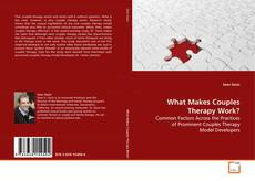 Capa do livro de What Makes Couples Therapy Work?