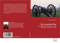 Bookcover of The Unwanted War