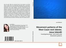 Movement patterns of the West Coast rock lobster, Jasus lalandii的封面