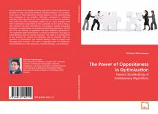 Bookcover of The Power of Oppositeness in Optimization
