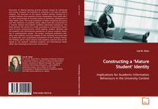 Bookcover of Constructing a 'Mature Student' Identity