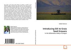Обложка Introducing GIS to Grass Seed Growers