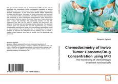 Portada del libro de Chemodosimetry of Invivo Tumor Liposome/Drug Concentration using MRI